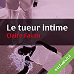 Le tueur intime (Will Edwards 1) | Claire Favan