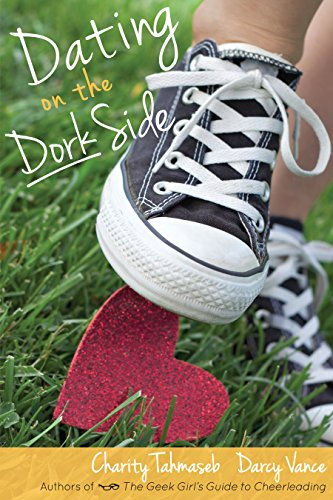 Dating On The Dork Side by Charity Tahmaseb & Darcy Vance ebook deal