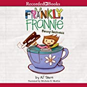 Frankly Frannie: Funny Business | [A. J. Stern]