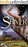 Shiver Her Timbers: The Plundered Chr...
