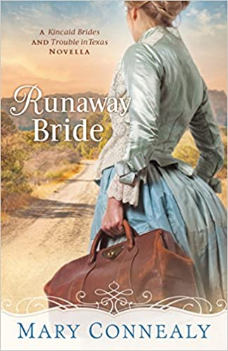Runaway Bride (With This Ring? Collection): A Kincaid Brides and Trouble in Texas Novella