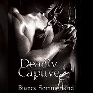 Deadly Captive Audiobook