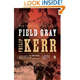 Field Gray (Bernie Gunther, Book 7)
