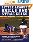 Little League Drills and Strategies : Imaginative Practice Drills to Improve Skills and Attitude