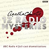 img - for Agatha Christie: Twelve Radio Mysteries: Twelve BBC Radio 4 Dramatisations book / textbook / text book