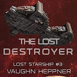 The Lost Destroyer Audiobook