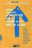 echange, troc Sandrine Lambert - Guide des aides et subventions pour le cirque et les arts de la rue CD-ROM