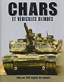 Chars et véhicules blindés : Plus de 240 engins de combat