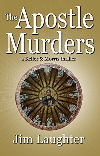 The Apostle Murders (Keller & Morris Book 1)