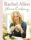 By Rachel Allen - Home Cooking Rachel Allen