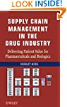 Supply Chain Management in the Drug I...