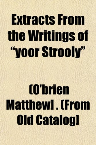 Extracts From the Writings of
