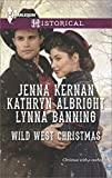 img - for Wild West Christmas: A Family for the Rancher\Dance with a Cowboy\Christmas in Smoke River (Harlequin Historical) book / textbook / text book
