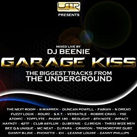 Garage Kiss - Sounds of The Underground Volume 1