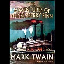 The Adventures of Huckleberry Finn | Livre audio Auteur(s) : Mark Twain Narrateur(s) : Tom Parker