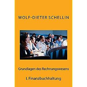 Finanzbuchhaltung (Grundlagen des Rechnungswesen 1)