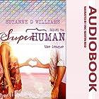 The League: Superhuman, Book 2 Hörbuch von Suzanne D. Williams Gesprochen von: Eric Martin Reid