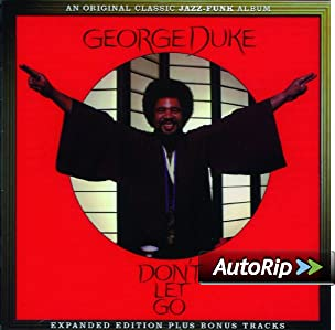 Amazon.com: GEORGE DUKE: Don't Let Go: Music