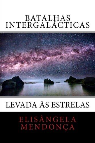 batalhas-intergalacticas-levada-as-estrelas-volume-1