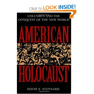 American Holocaust: The Conquest of the New World by David E. Stannard