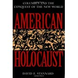 American Holocaust: The Conquest of the New Worldby David E. Stannard