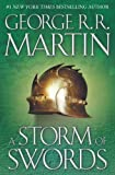 George R R Martin A Storm of Swords : Book 3 of A Song of Ice and Fire