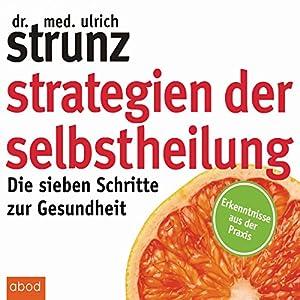 Strategien der Selbstheilung Hörbuch