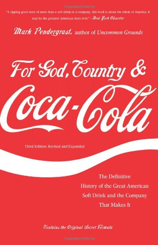 For God, Country, and Coca-Cola: The Definitive History of the Great American Soft Drink and the Company That Makes It (Restaurant That S compare prices)
