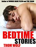 Bedtime Stories (Erotic Gay Fiction)