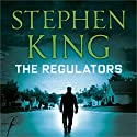 The Regulators Hörbuch von Stephen King, Richard Bachman Gesprochen von: Frank Muller