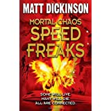 Mortal Chaos: Speed Freaksby Matt Dickinson