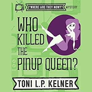 Who Killed the Pinup Queen? Hörbuch