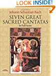 Seven Great Sacred Cantatas in Full S...