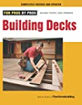 Building Decks: Completely Revised an...