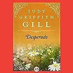 Desperado   Judy G. Gill