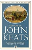 Letters of John Keats (Oxford Letters & Memoirs)