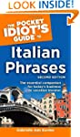 The Pocket Idiot's Guide to Italian P...