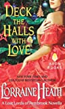Deck the Halls With Love: A Lost Lords of Pembrook Novella (0062219340) by Heath, Lorraine
