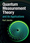 Quantum Measurement Theory and its Ap...
