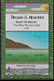 img - for Dreams and Memories: Short stories by the Word Weaver's Guild, 2015 book / textbook / text book