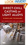 Direct-Chill Casting of Light Alloys:...