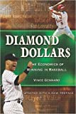 img - for Diamond Dollars: The Economics of Winning in Baseball (Paperback) - Common book / textbook / text book