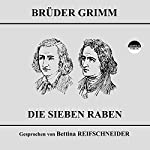 Die sieben Raben |  Brüder Grimm
