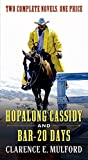 Hopalong Cassidy and Bar-20 Days
