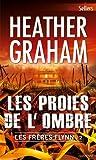 Les proies de l'ombre : T2 - Les fr�res Flynn (Best-Sellers)