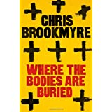 Where The Bodies Are Buriedby Chris Brookmyre