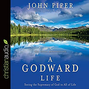 A Godward Life Audiobook