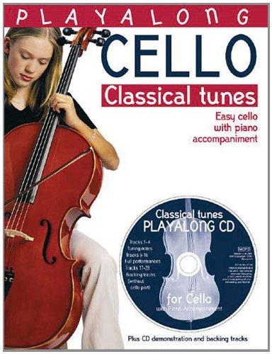 Playalong Cello: Classical Tunes
