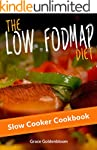 Low FODMAP: The Low FODMAP Diet Slow...
