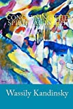 Concerning the Spiritual in Art (World Cultural Heritage Library) (1438797516) by Kandinsky, Wassily